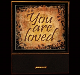 You are Loved matchbook